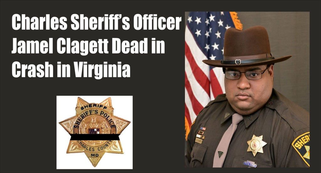 Charles Sheriffs Officer Jamel Clagett dead in crash