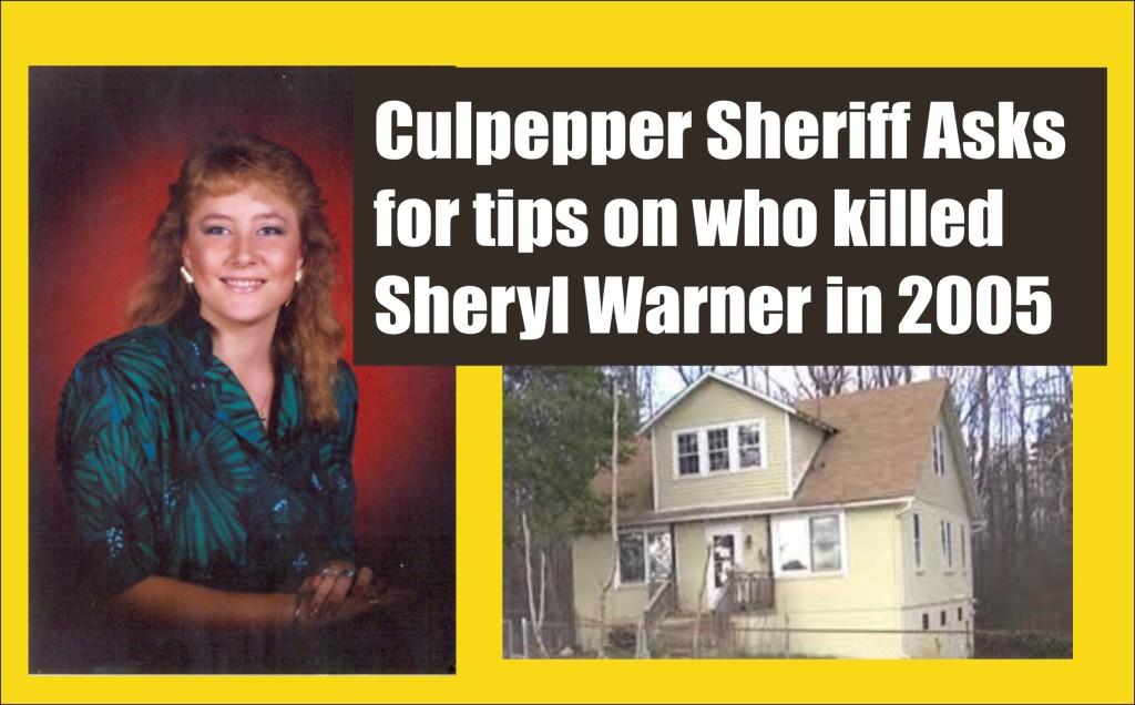 Culpepper Sheriff Asks for Tips on Killer of Sheryl Warner in 2005