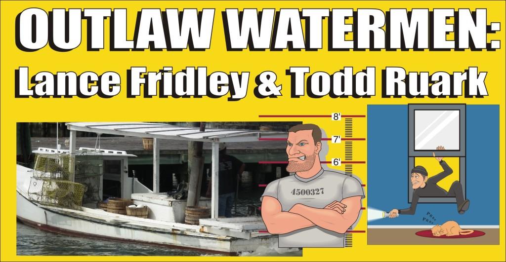Outlaw Watermen