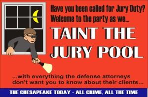 Taint the Jury Pool