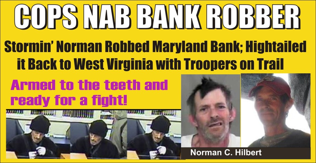 Cops Nab Bank Robber Who Fled to WVA