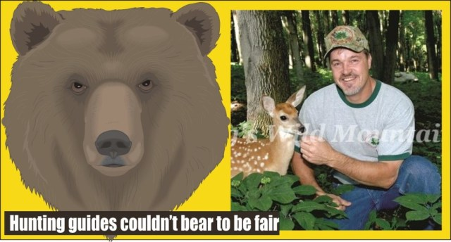 Hunting guides couldn't bear to be fair