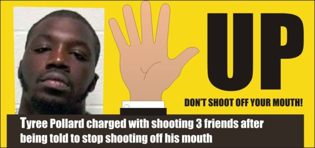 Hands off don't shoot off your mouth Tyree Pollard