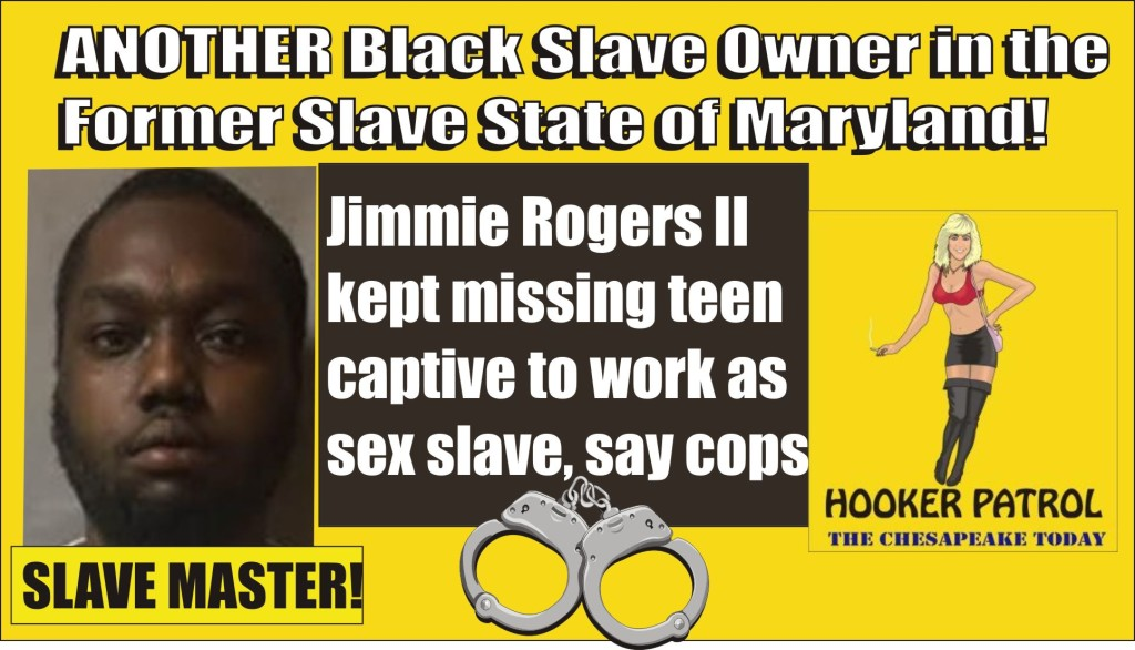Slave Master Jimmie Rogers II charged with keeping teen girl as sex slave