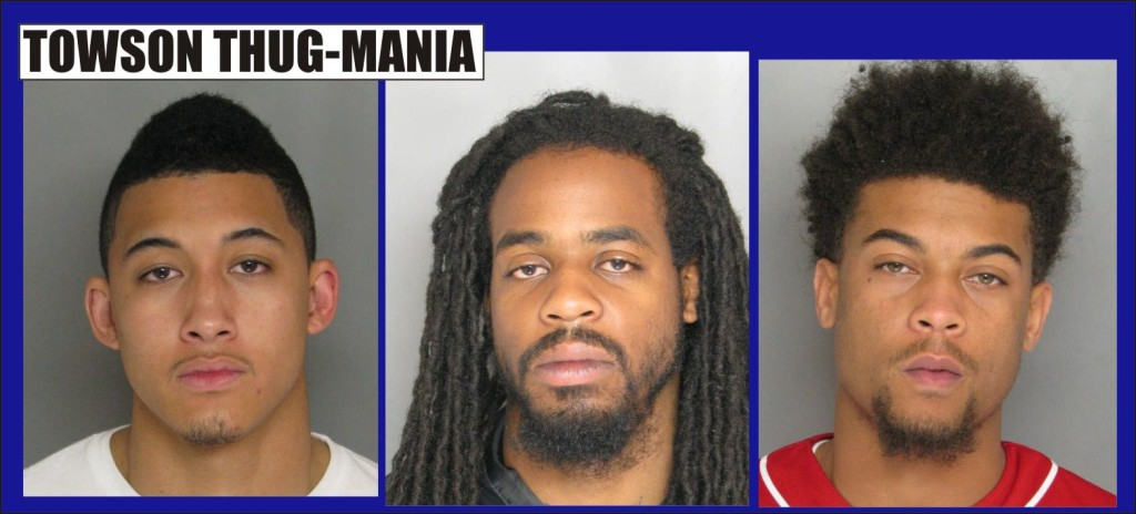 Towson Thug-Mania three busted in home invasion of friends for drugs and money