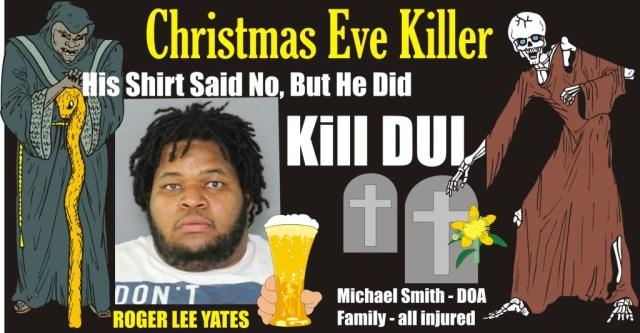 R Yates dui christmas eve killer