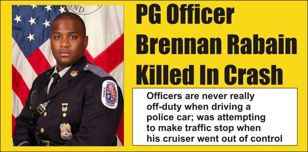 PG Officer Brennan Rabain Killed