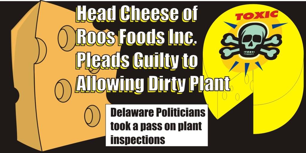 Roos Foods Plead Guilty
