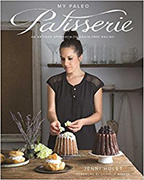My Paleo Patisserie by Jenni Hulet