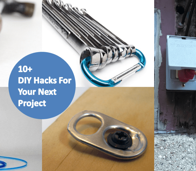 10 DIY Hacks to make projects quicker and easier