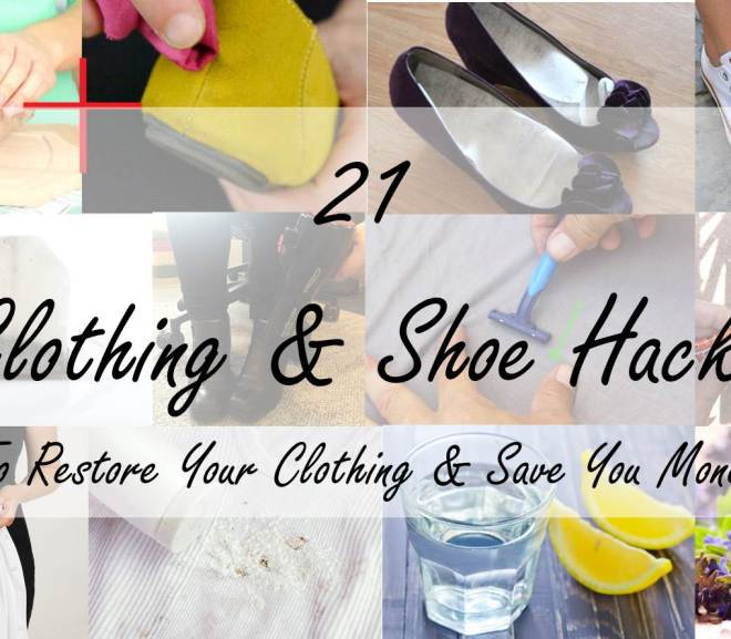 21 clothing and shoe hacks