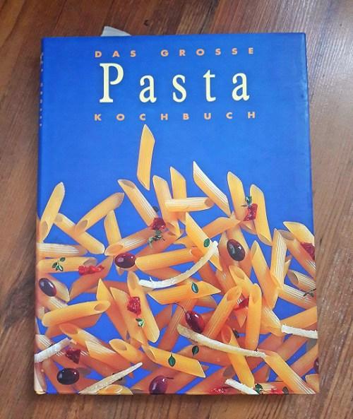 Mein erstes vegetarisch, veganes Kochbuch von Oma: Pasta