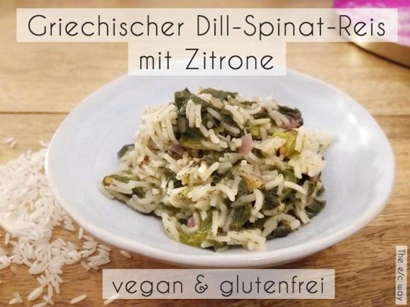 Veganer Dill-Spinat-Reis mit Zitrone.