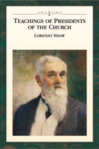 teachings-of-the-presidents-of-the-church-lorenzo-snow-manual