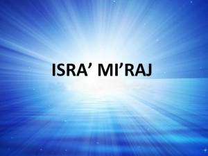 Al-Israa' and Al-Mi`raj: The Prophet's Night Journey (Part 2)