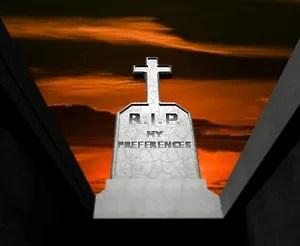 RIP my preferences © Artography | Dreamstime.com