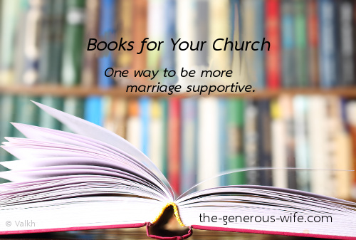 Books for Your Church - One way to be more marriage supportive.