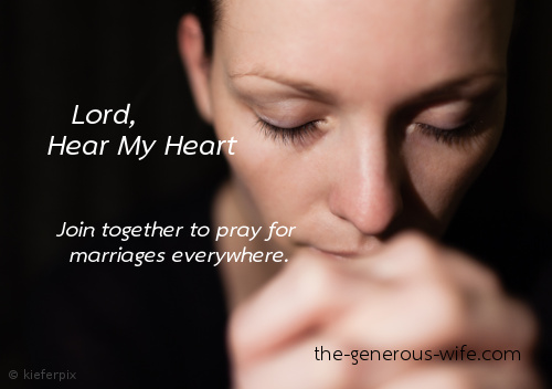 Lord, Hear My Heart - Join together to pray for marriages everywhere.