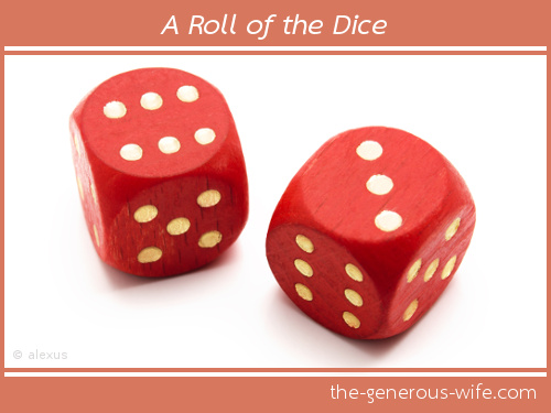 A Roll of the Dice ♥ Invite your husband to a little play (what happens after that is up to you).