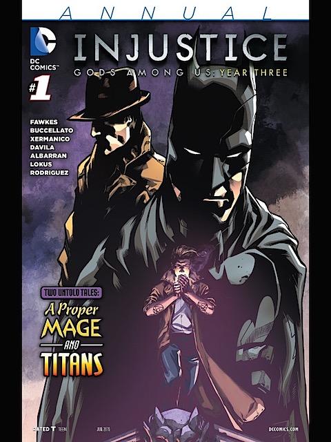 Injustice: Gods Among Us: Year Three - Annual #1
