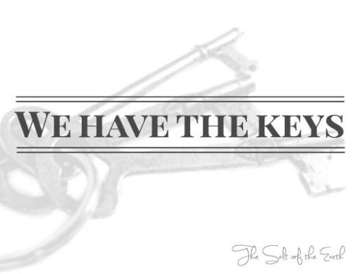 keys of authority in Jesus Christ