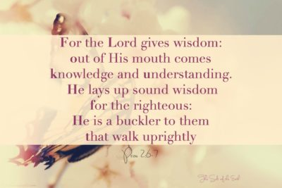 The Lord gives wisdom, Treasures of wisdom and knowledge