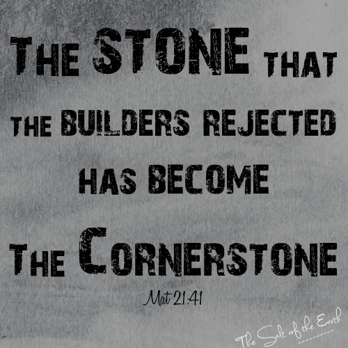 Jesus; a precious Cornerstone, or a Stone of stumbling