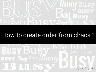 how to create order from chaos