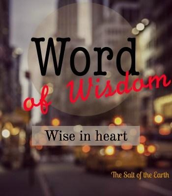 wise in heart