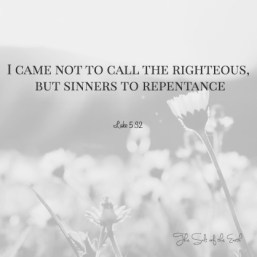 Jesus brought sinners to repentance