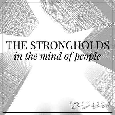 strongholds in the mind
