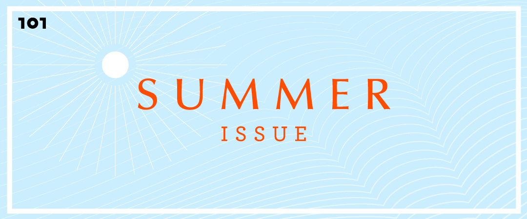 """Life : Editor's Note """"Summer Issue"""""""