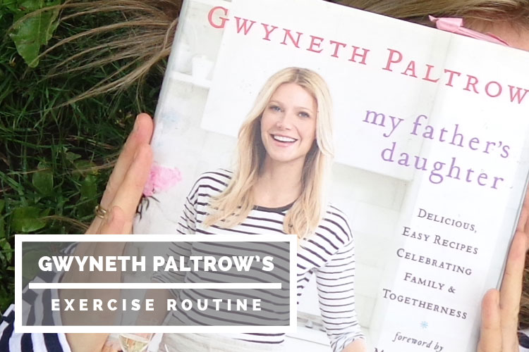 Gwyneth Paltrow's Exercise Routine - the10principles