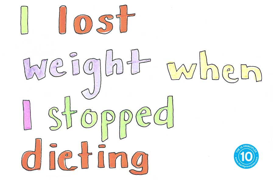 stop dieting - I Lost Weight When I Stopped Dieting