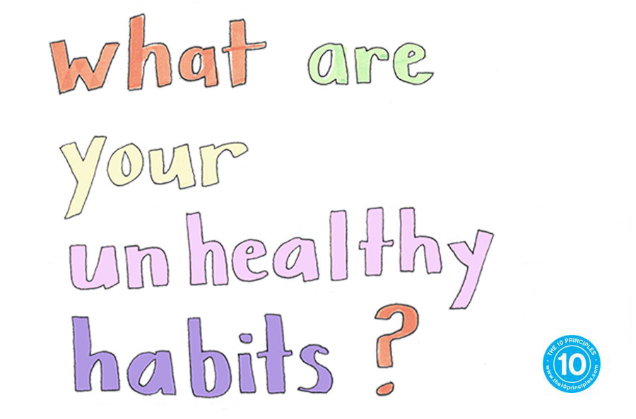 break habits - what are your unhealthy habits?
