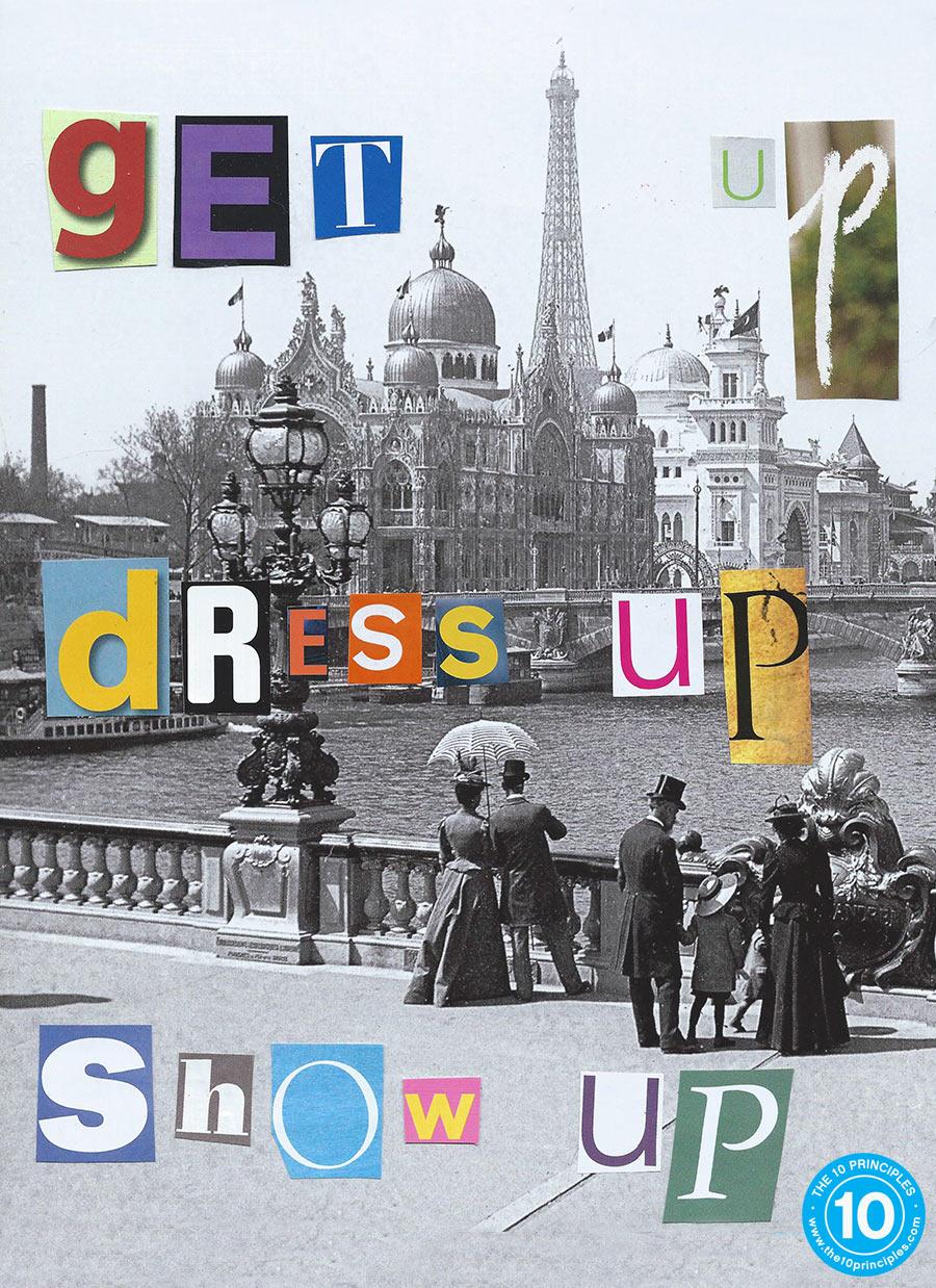 dress up - get up, dress up, show up