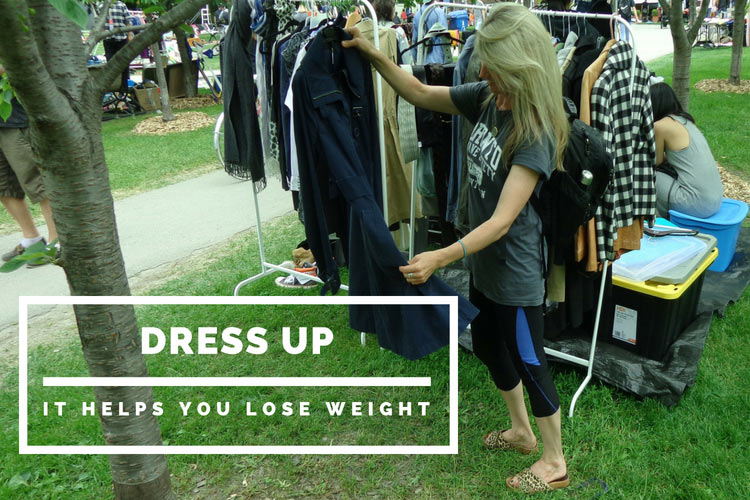 dress up - it helps you lose weight