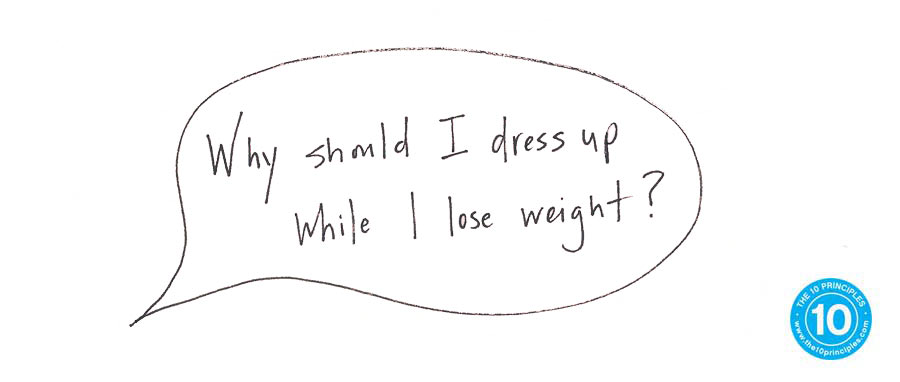 dress up - why should I to lose weight