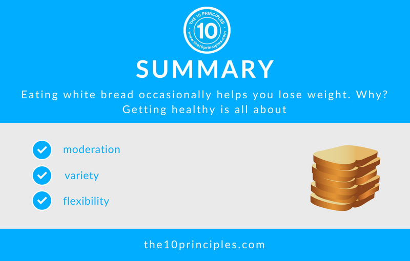 eating white bread - It Took Me 10 Years To Lose 10 Pounds