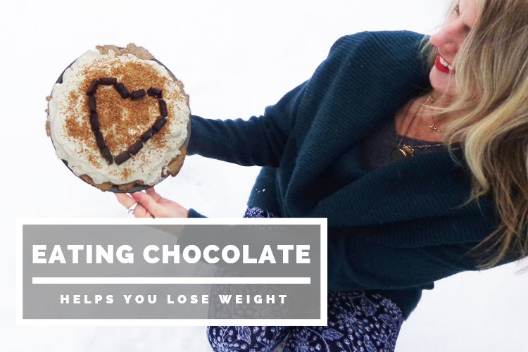 Eating chocolate helps you lose weight