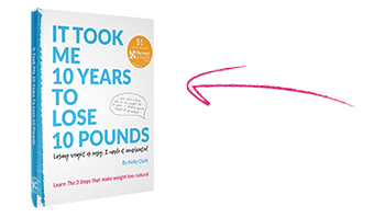 My Book - It took me 10 years to lose 10 pounds