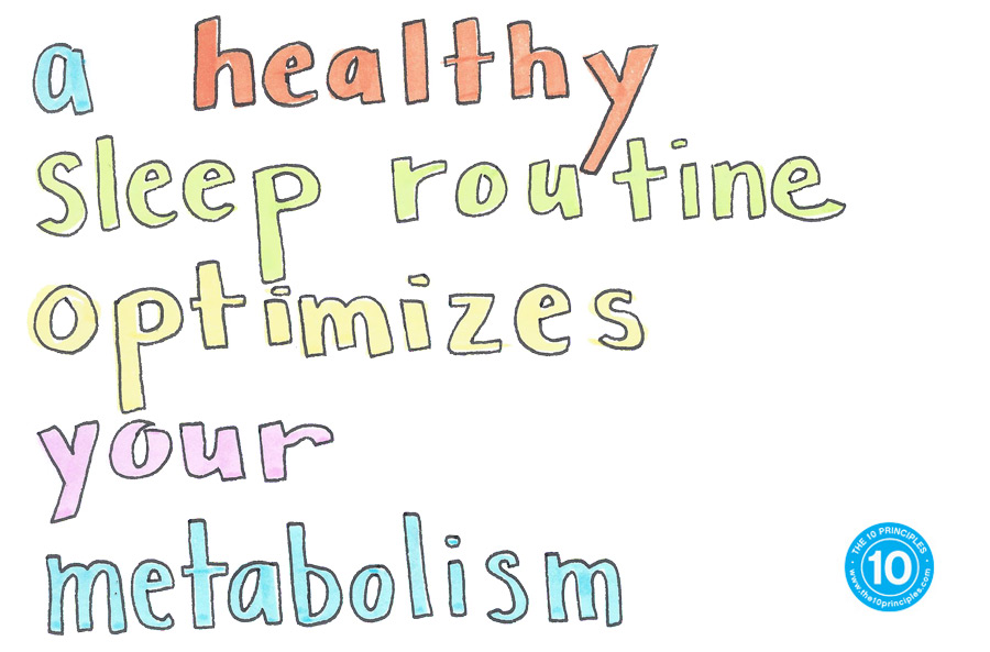 A healthy sleep routine optimizes your metabolism