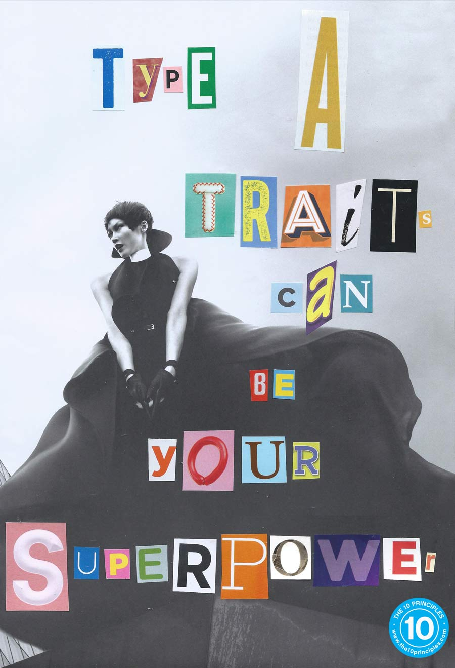 Type A traits can be your superpower
