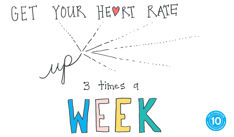 get your heart rate up 3 times a week