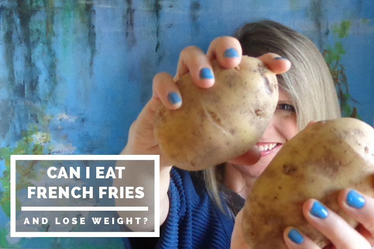 Can I eat French fries and lose weight?