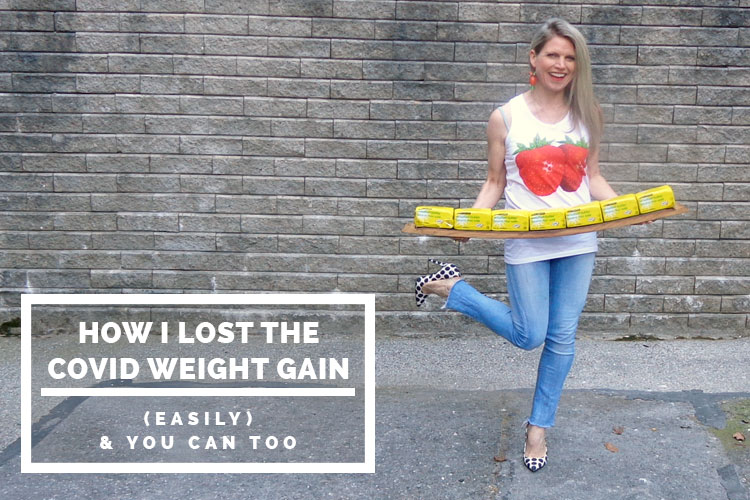How I lost the COVID weight gain (easily) & you can too