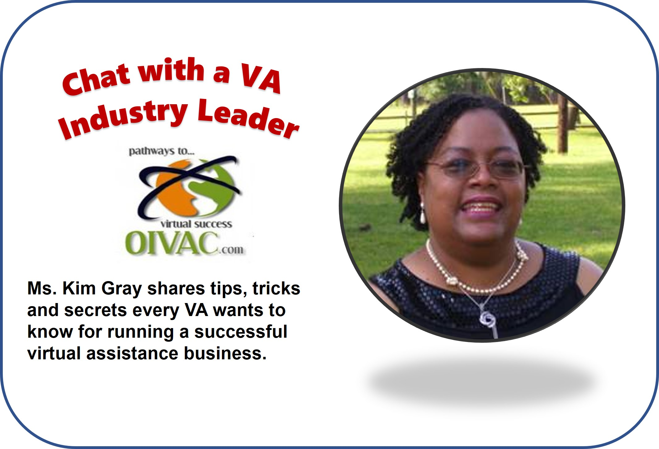 Chat with a VA Industry Leader – Kim Gray