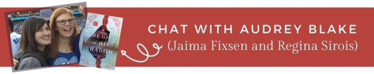Chat with Audrey Blake (Jaima Fixsen and Regina Sirois)