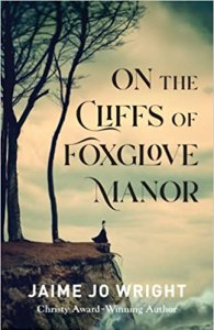On the Cliffs of Foxglove Manor book cover