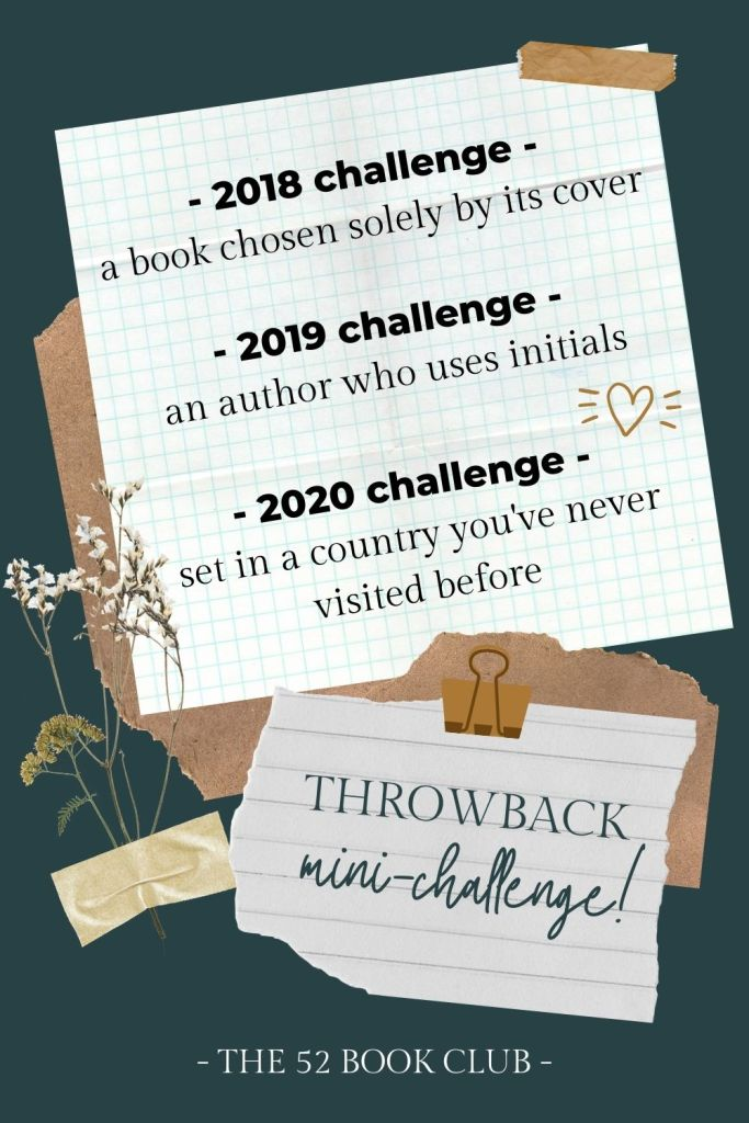 July 2021 mini-challenge. A throwback challenge including prompts from The 52 Book Club's 2018, 2019, and 2020 annual challenges.